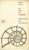 JOHAN DAISNE - DE TREIN DER TRAAGHEID - MARNIX POCKET N° 9 ( Geïllustreerd Met 16 Foto's Uit De Film Un Soir, Un Train ) - Littérature