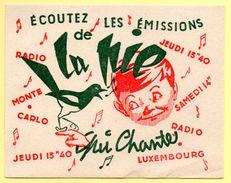 Buvard La Pie Qui Chante. Emissions Sur Radio Monte Carlo Et Radio Luxembourg. - Blotters