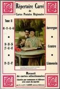 Répertoire Carré Tome 2 Auvergne Centre Limousin Cpa 1990 état Neuf - Livres
