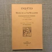 ENQUETES DU MUSEE DE LA VIE WALLONNE TOME PREMIER - ANNEES 1924 A 1926, 470 ILLUSTRATIONS, 1927 - Culture