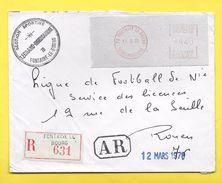 Lettre Recommandée Avec AR   -  EMA NA 11805  Oblitération FONTAINE Le Bourg Seine Mme  1970 - Storia Postale