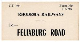 (I.B) Rhodesia Railways : Station Parcel Label (Felixburg Road) - Great Britain (former Colonies & Protectorates)