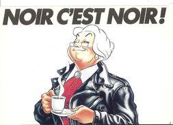 CP Publicitaire : Publicité CAFE GRAND MERE NOIR C'EST NOIR Blouson Illustrateur Yves Calarnou - Publicité