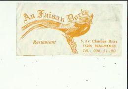 Carte De Visite De Restaurant  AU  FAISAN  DORE A  MALNOUE  77 - Cartoncini Da Visita