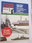 Revue Sur Le Militaria , Les Guerres Du 20e Siècle CONNAISSANCE DE L'HISTOIRE N°8 De 1978 SPECIAL LES CUIRASSES 1919-197 - Bateau