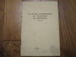 COMPAGNIE Des COMPTEURS De MONTROUGE - Le Centre Expérimental De Télévision (12 Pages) - Television