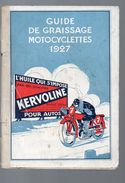 (moto) KERVOLINE Guide De Graissage Motocyclettes 1927 (PPP6361) - Reclame