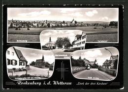 AK Rockenberg I. D. Wetterau, Schlossstrasse Mit Ev. Kirche, Marienschlosskirche, Kath. Kirche - Wetterau - Kreis