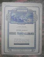 GUERRE 1870-1871: GUERRE FRANCO-ALLEMANDE : N° 33 : ORLEANS . ARTENAY .COMBATS DES AYDES . Etc .. - Periódicos