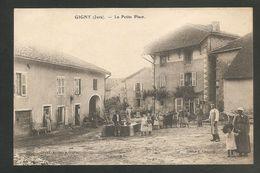 GIGNY (Jura) -- La Petite Place - Voyagée 1910 -- FONTAINE - Bien Animée - France