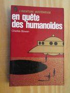 (jlr813) J'AI LU L'AVENTURE MYSTERIEUSE : EN QUETE DES HUMANOIDES Par CHARLES BROWN  (Aliens Anciens Astronautes , Civil - Esotérisme