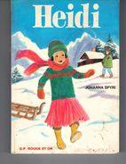 HEIDI  Par Johanna  Spyri   Illustration Henriette Munière.  Version Intégrale. - Bibliotheque Rouge Et Or