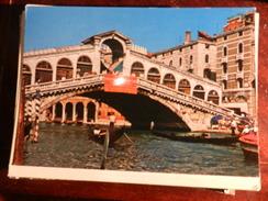 14684) VENEZIA PONTE DI RIALTO VIAGGIATA - Venezia