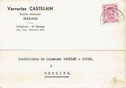 Carte Publicitaire 16/5/1943 - Entête VERRERIES CASTELAIN à MANAGE Vers Distillerie WATHLET ROGER à LEGLISE - Manage
