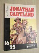 BD2006 / ALBUM Broché Format  16/22 DARGAUD  / BLANC-DUMONT - JONATHAN CARTLAND , Coté 6 Euros Au BDM - Jonathan Cartland