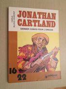 BD2006 / ALBUM Broché Format  16/22 DARGAUD  / BLANC-DUMONT - JONATHAN CARTLAND DERNIER CONVOI POUR L'OREGON , Coté 6 Eu - Jonathan Cartland