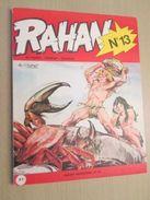 BD2006 Edition Originale De 1974 RAHAN - CHERET - 1e SERIE , N°13 , Coté 15 Euros Au Dernier BDM  ,  TRES BON ETAT , Voi - Rahan