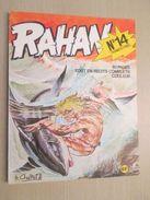 BD2006 Edition Originale De 1974 RAHAN - CHERET - 1e SERIE , N°14 , Coté 15 Euros Au Dernier BDM  ,  TRES BON ETAT , Voi - Rahan