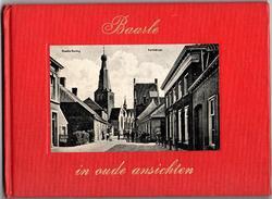 Baarle In Oude Ansichten - Boekje 40 Pagina\'s - Baarle-Hertog-Nassau - Baarle-Hertog