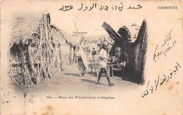 ¤¤  -  DJIBOUTI   -   Rue Du Faubourg Indigène      -  ¤¤ - Gibuti