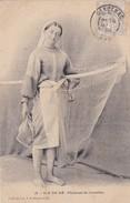 ILE DE RE. PECHEUSE DE CREVETTES. COLLECTION A. E. ST-MARTIN-DE-RE. GENOLHAC. CIRCA 1900s. TBE -BLEUP - Alès