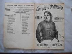CORVEE D'ORDINAIRE CHANSONNETTE CREEE PAR POLIN PAROLES DE DELORMEL MUSIQUE DE OUVRARD - Noten & Partituren