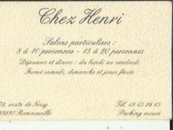 Carte De Visite De CHEZ  HENRI  2 Salons Particulier 5 A 10 Personne 15 A 20 Personne_Dejeuner Et Diner A ROMAINVILLE 93 - Visitenkarten