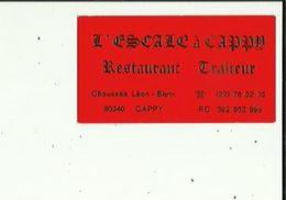 Carte De Visite De L'ESCALE A CAPPY  Restaurant Traiteur A CAPPY 80 - Visitenkarten
