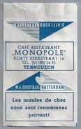 Suikerwikkel.- Embalage De Sucre. TERNEUZEN. Café Restaurant - MONOPOLE - Korte Kerkstraat 14. Les Moules De Chez Nous S - Suiker
