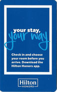 Hilton Honors - Your Stay, Your Way - Hotel Room Key Card (Card Is Curved With Slight Crease Down The Middle) - Hotel Keycards