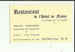Carte De Visite Du  Restaurant De L'HOTEL De FRANCE  _Patron En Cuisine  A FAYENCE 83  Voir Scan Details - Tarjetas De Visita