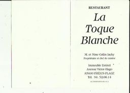 Carte De Visite Du  Restaurant LA TOQUE  BLANCHE  De Mr_Mme COLLIN  Jacky A FREJUS  Plage 83 Voir Scan Details - Cartoncini Da Visita