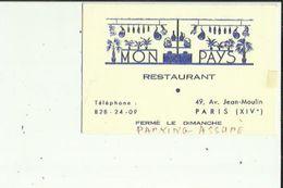 Carte De Visite Du Restaurant  MON  PAYS  A PARIS 75 Xive  Voir Scan Details - Tarjetas De Visita