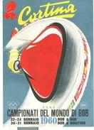 CORTINA -CAMPIONATI DEL MONDO DI BOB A QUATTRO, 1960, ANNULLO FIGURATO 2^ GIORNATA, CARTOLINA VIAGGIATA, - Inverno