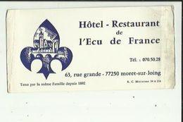 Carte De Visite De Hotel- Restaurant - De L'ECU DE FRANCE (Meme Famille Depuis 1892 A MORET-s-LOING77  Voir Scan Details - Visitekaartjes