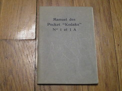 """Manuel Des Pocket """"KODAKS"""" N° 1 Et 1A (56 Pages) - Appareils Photo"""