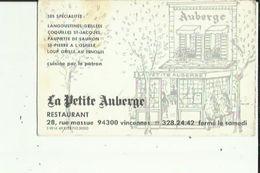 Carte De Visite De La  PETITE AUBERGE _Restaurant A VINCENNES   94  Voir Scan Details - Cartoncini Da Visita