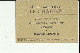 Carte De Visite Du_Restaurant  LE  CHABROT  A NOGENT-sur-MARNE  94  Voir Scan Details - Cartoncini Da Visita