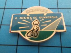 Pin513f Pin's Pins / Rare Et De Belle Qualité !! SPORTS / CYCLISME 4 JOURS DE DUNKERQUE ARRIVEE - Ciclismo