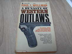 A Dynasty Of Western Outlaws Paul Wellman - Books, Magazines, Comics
