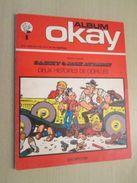 BD2006 DUPUIS BROCHE Album OKAY - SAMMY ET LES GORILLES , édition Originale De 1972 , TB état Voir Photos , Coté Au Moin - Sammy