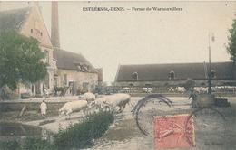 ESTREES SAINT DENIS - FERME DE WARNENVILLERS - Estrees Saint Denis
