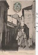 Algerie - Constantine - (la Rue Des Galettes) - Constantine