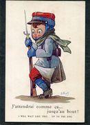 CPA - Illustration Wuyts - J'attendrai Comme ça... Jusqu'au Bout ! - Guerre 1914-18