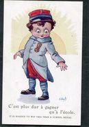 CPA - Illustration Wuyts - C'est Plus Dur à Gagner Qu'à L'école - Guerre 1914-18
