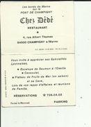 Carte De Visite Du Restaurant  Chez DEDE Au Pont De CHAMPIGNY 94 Voir Scan Details - Visitekaartjes