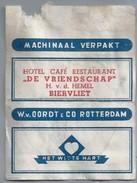Suikerwikkel.- Embalage De Sucre. BIERVLIET. Hotel Café Restaurant - DE VRIENDSCHAP - H. V.d. Hemel. Het Witte Hart. - Suiker