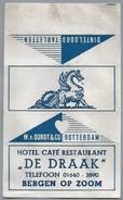 Suikerwikkel.- Embalage De Sucre. BERGEN OP ZOOM. Hotel Café Restaurant - DE DRAAK -. - Suiker