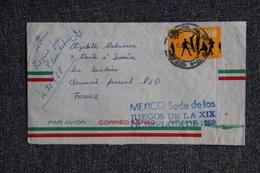 Lettre Du MEXIQUE à FRANCE ( Tampon Jeux Olympiques De MEXICO, 1968). - Mexique