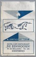 Suikerwikkel.- Embalage De Sucre. - OOSTBURG. Hotel Café Restaurant - DE EENHOORN -. W. De Milliano. Tel. 682 - Suiker